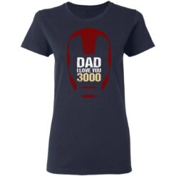 Best Gift For Dad 2021, Dad I Love You 3000 T-Shirt 35 of Sapelle