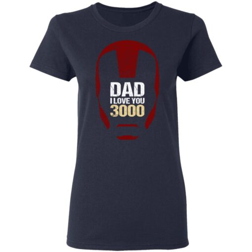 Best Gift For Dad 2021, Dad I Love You 3000 T-Shirt 12 of Sapelle