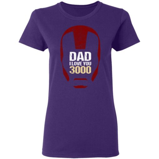 Best Gift For Dad 2021, Dad I Love You 3000 T-Shirt 13 of Sapelle
