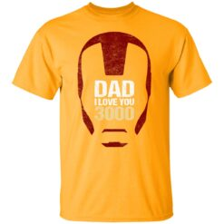 Best Gift For Dad 2021, Dad I Love You 3000 T-Shirt 17 of Sapelle