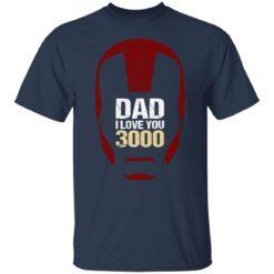 Best Gift For Dad 2021, Dad I Love You 3000 T-Shirt 21 of Sapelle
