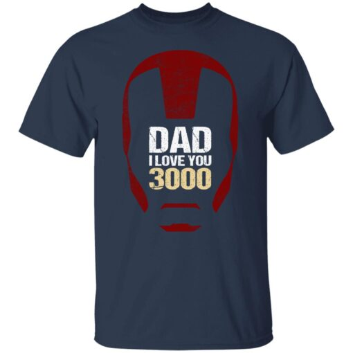 Best Gift For Dad 2021, Dad I Love You 3000 T-Shirt 5 of Sapelle