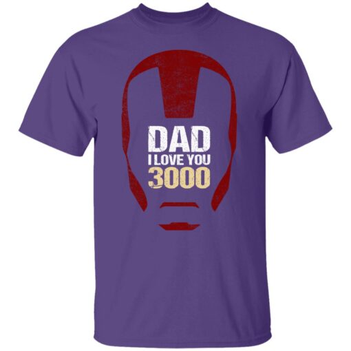 Best Gift For Dad 2021, Dad I Love You 3000 T-Shirt 6 of Sapelle