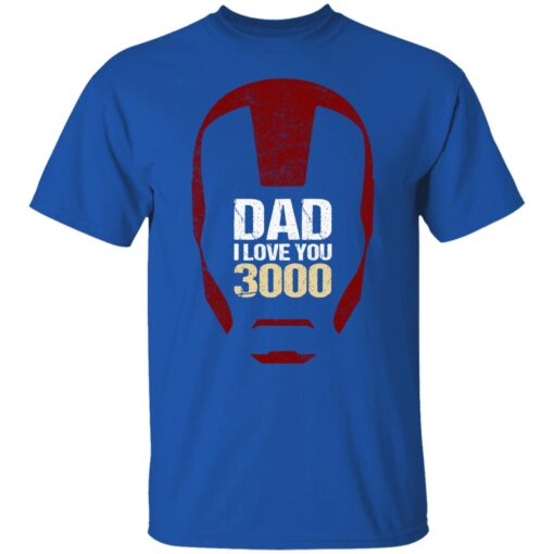 Best Gift For Dad 2021, Dad I Love You 3000 T-Shirt 7 of Sapelle