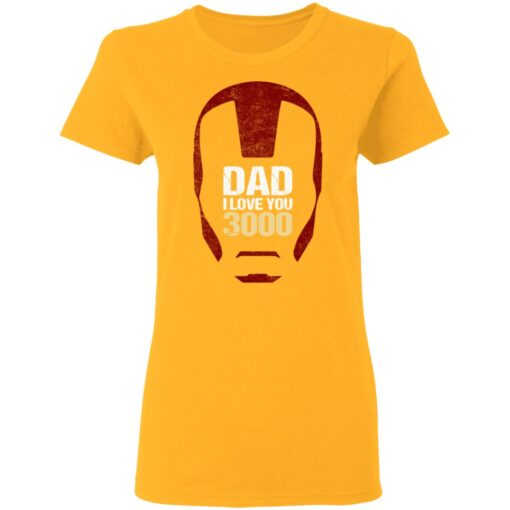 Best Gift For Dad 2021, Dad I Love You 3000 T-Shirt 10 of Sapelle