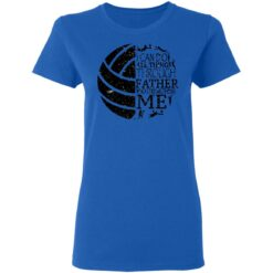 Gifts For Volleyball Dad Volleyball Dad T-Shirt 46 of Sapelle
