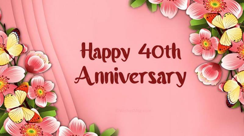 Happy 40th Wedding Anniversary Images - 42