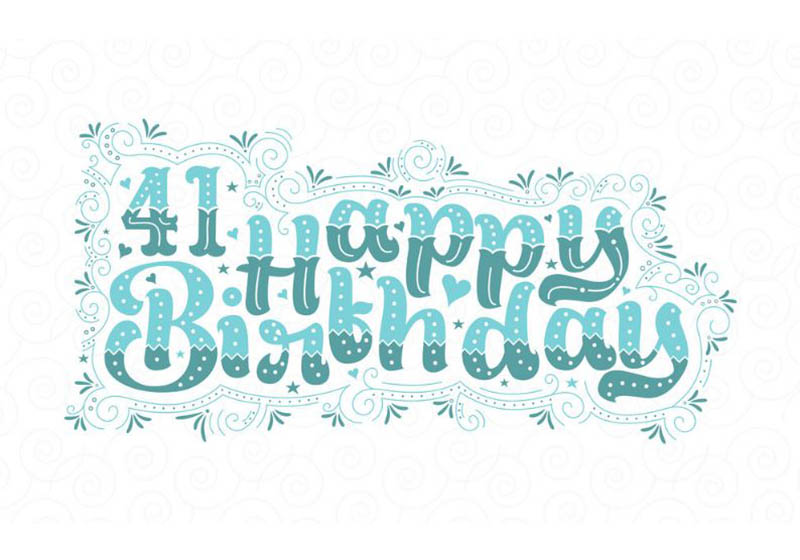 Happy 41St Birthday Images Free Download 2021