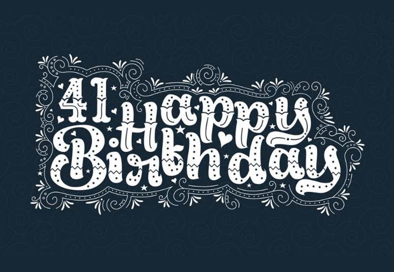 Happy 41st Birthday Wishes