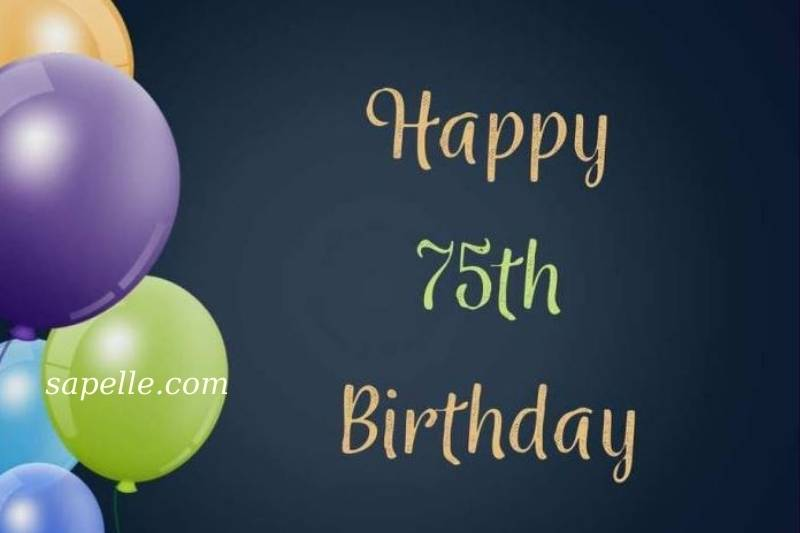 Happy 75Th Birthday Images Free Download 2021