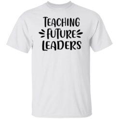 Gifts For Teachers, First Day Of School Teacher T-Shirt 18 of Sapelle