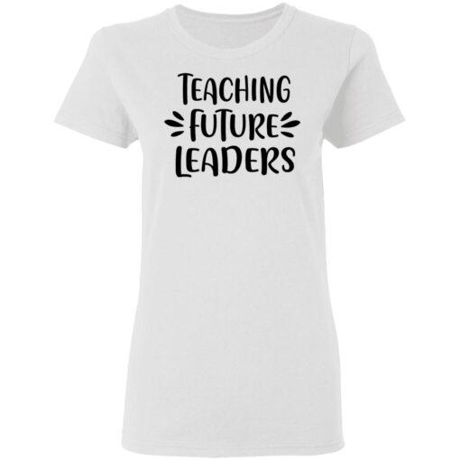 Gifts For Teachers, First Day Of School Teacher T-Shirt 10 of Sapelle