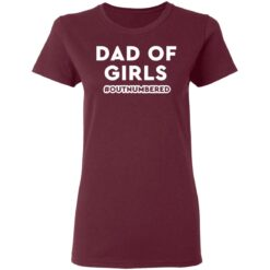 Best Dad T Shirts Dad Of Girls Outnumbered T-Shirt 33 of Sapelle