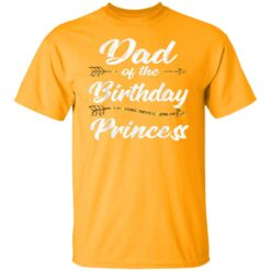 Dad Of The Birthday Princess Girl Tee For Father Daddy Papa T-Shirt 17 of Sapelle