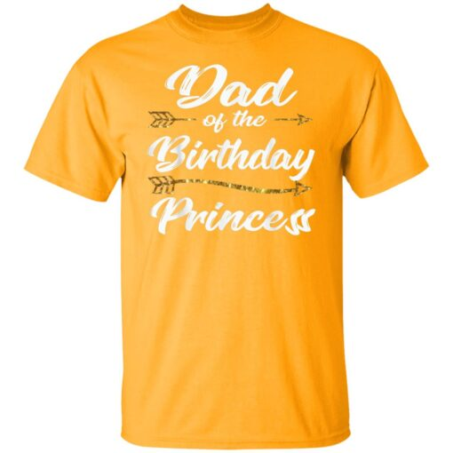 Dad Of The Birthday Princess Girl Tee For Father Daddy Papa T-Shirt 3 of Sapelle