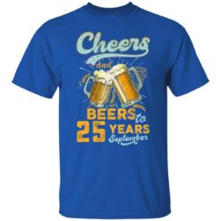 September 1996 25 Years Old Cheers Beer To My 25th Birthday T-Shirt 26 of Sapelle