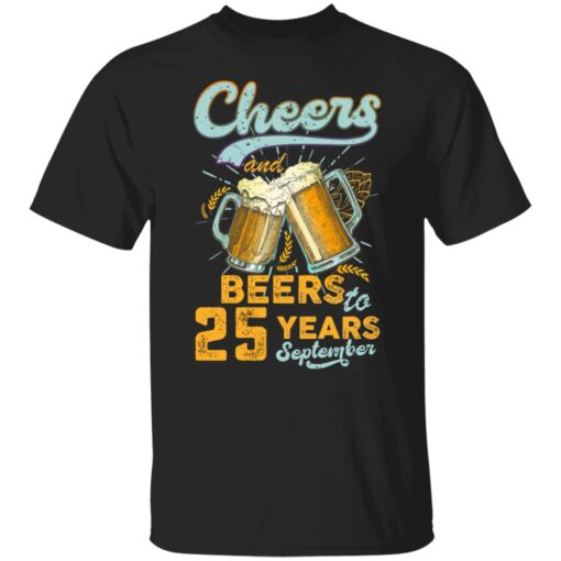 September 1996 25 Years Old Cheers Beer To My 25th Birthday T-Shirt 1 of Sapelle