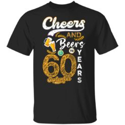 September 1961 60 Years Old Cheers Beer To My 60th Birthday T-Shirt 24 of Sapelle