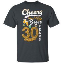 September 1991 30 Years Old Cheers Beer To My 30th Birthday T-Shirt 11 of Sapelle
