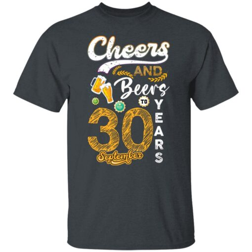 September 1991 30 Years Old Cheers Beer To My 30th Birthday T-Shirt 2 of Sapelle