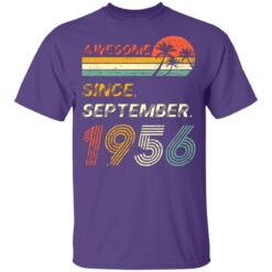 Gift 65 Years Old Awesome Since September 1956 65th Birthday T-Shirt 37 of Sapelle