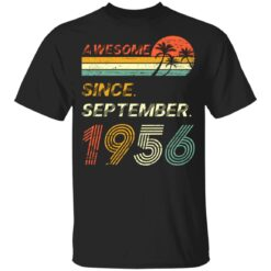 Gift 65 Years Old Awesome Since September 1956 65th Birthday T-Shirt 29 of Sapelle