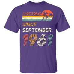 Gift 60 Years Old Awesome Since September 1961 60th Birthday T-Shirt 37 of Sapelle