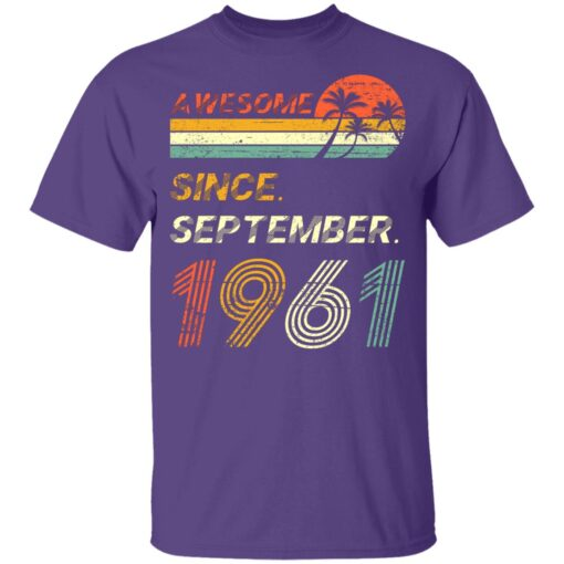 Gift 60 Years Old Awesome Since September 1961 60th Birthday T-Shirt 11 of Sapelle