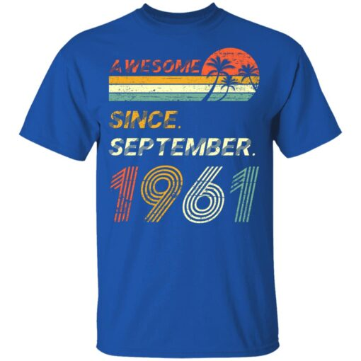 Gift 60 Years Old Awesome Since September 1961 60th Birthday T-Shirt 12 of Sapelle