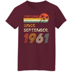 Gift 60 Years Old Awesome Since September 1961 60th Birthday T-Shirt 45 of Sapelle