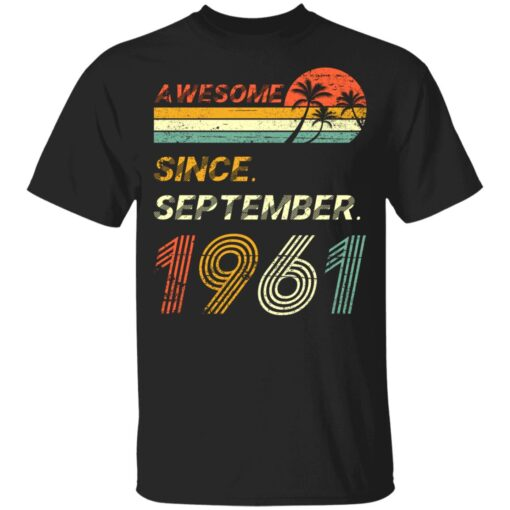 Gift 60 Years Old Awesome Since September 1961 60th Birthday T-Shirt 7 of Sapelle