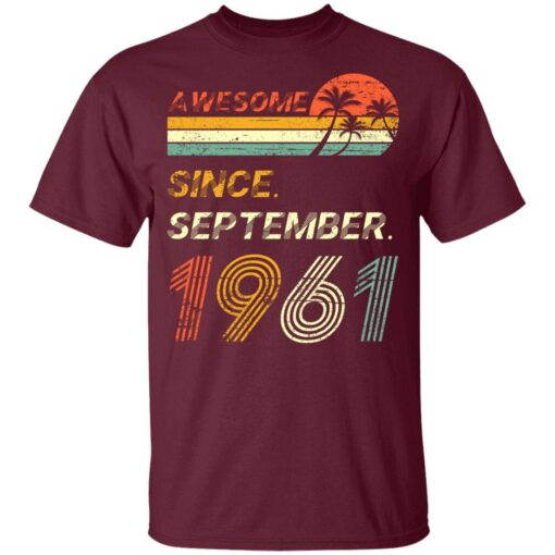 Gift 60 Years Old Awesome Since September 1961 60th Birthday T-Shirt 9 of Sapelle