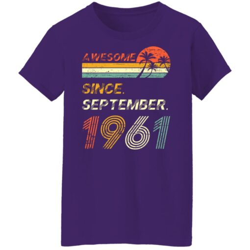 Gift 60 Years Old Awesome Since September 1961 60th Birthday T-Shirt 17 of Sapelle