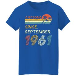 Gift 60 Years Old Awesome Since September 1961 60th Birthday T-Shirt 51 of Sapelle