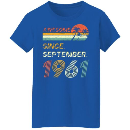 Gift 60 Years Old Awesome Since September 1961 60th Birthday T-Shirt 18 of Sapelle