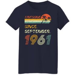 Gift 60 Years Old Awesome Since September 1961 60th Birthday T-Shirt 47 of Sapelle