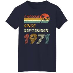 Gift 50 Years Old Awesome Since September 1971 50th Birthday T-Shirt 44 of Sapelle