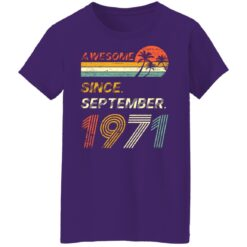 Gift 50 Years Old Awesome Since September 1971 50th Birthday T-Shirt 46 of Sapelle