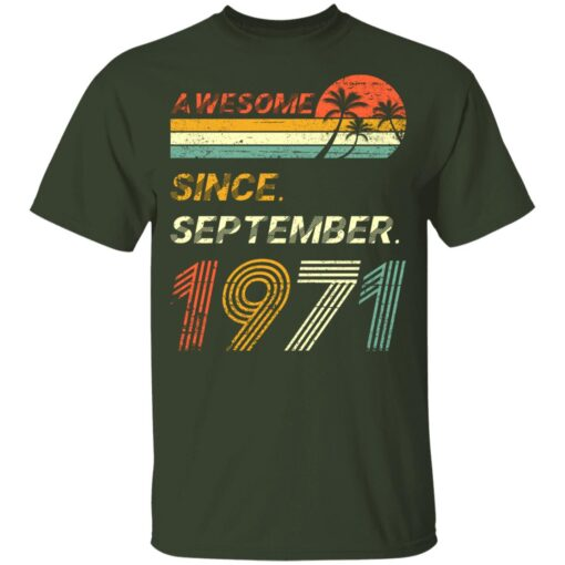 Gift 50 Years Old Awesome Since September 1971 50th Birthday T-Shirt 7 of Sapelle