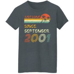 Gift 20 Years Old Awesome Since September 2001 20th Birthday T-Shirt 32 of Sapelle
