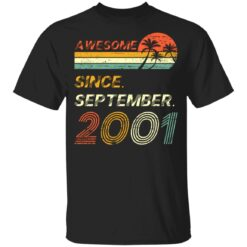 Gift 20 Years Old Awesome Since September 2001 20th Birthday T-Shirt 22 of Sapelle