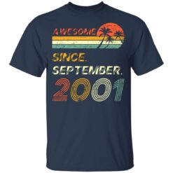 Gift 20 Years Old Awesome Since September 2001 20th Birthday T-Shirt 26 of Sapelle