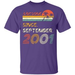 Gift 20 Years Old Awesome Since September 2001 20th Birthday T-Shirt 28 of Sapelle