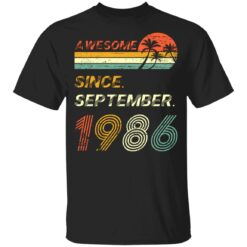 Gift 35 Years Old Awesome Since September 1986 35th Birthday T-Shirt 23 of Sapelle