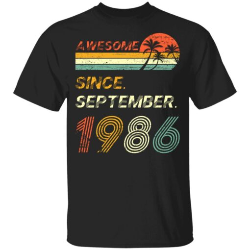 Gift 35 Years Old Awesome Since September 1986 35th Birthday T-Shirt 6 of Sapelle