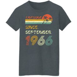 Gift 55 Years Old Awesome Since September 1966 55th Birthday T-Shirt 33 of Sapelle
