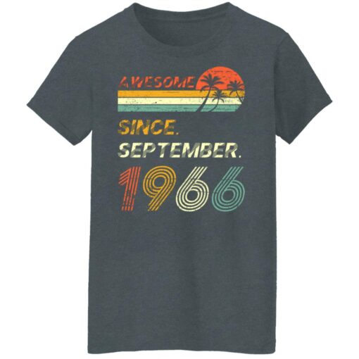 Gift 55 Years Old Awesome Since September 1966 55th Birthday T-Shirt 11 of Sapelle