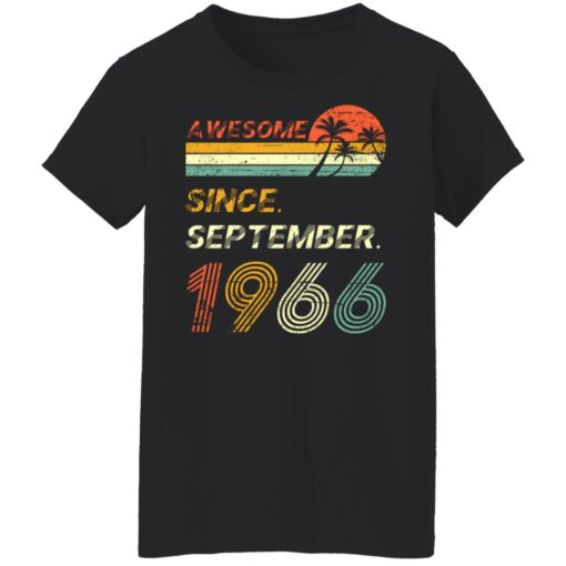 Gift 55 Years Old Awesome Since September 1966 55th Birthday T-Shirt 10 of Sapelle