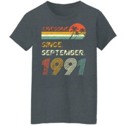 Gift 30 Years Old Awesome Since September 1991 30th Birthday T-Shirt 32 of Sapelle
