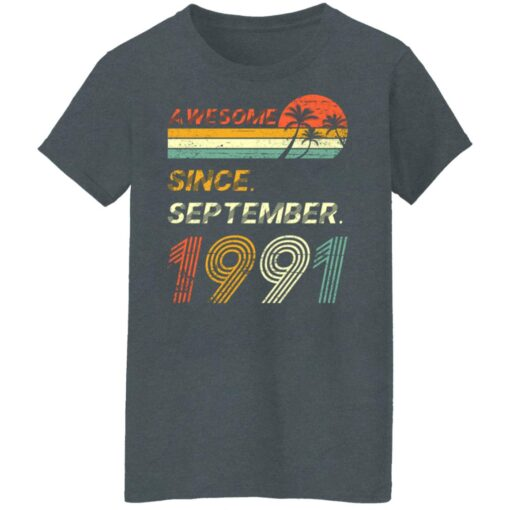 Gift 30 Years Old Awesome Since September 1991 30th Birthday T-Shirt 11 of Sapelle